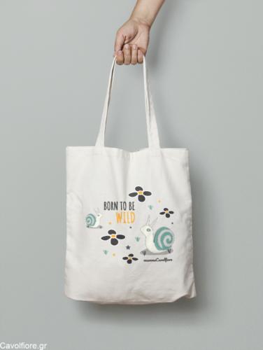 Οικολογική βαμβακερή τσάντα BORN TO BE WILD AND | SNAILS